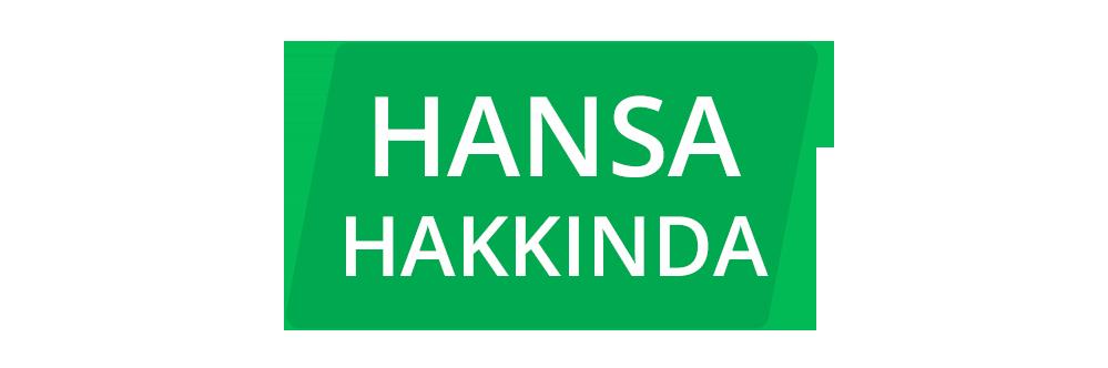 About Hansa Turkish