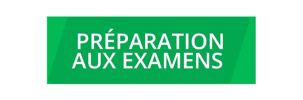 PRÉPARATION AUX EXAMENS Exam Preparation