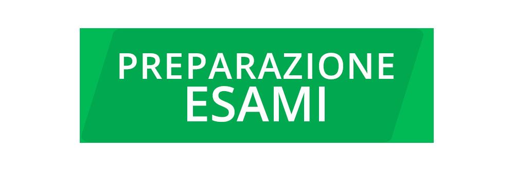 Exam Preparation PREPARAZIONE ESAMI